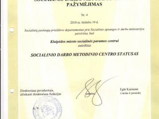 """""""2018 metų birželio 19 d. Socialinės apsaugos ir darbo ministerija patvirtino, kad Centrui suteiktas socialinio darbo metodinio centro statusas"""""""